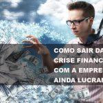 Como Sair Da Crise Post (1) - Abrir Empresa Simples